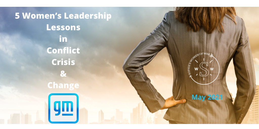General Motors – 5 Women's Leadership lessons in times of Conflict, Crisis & Change